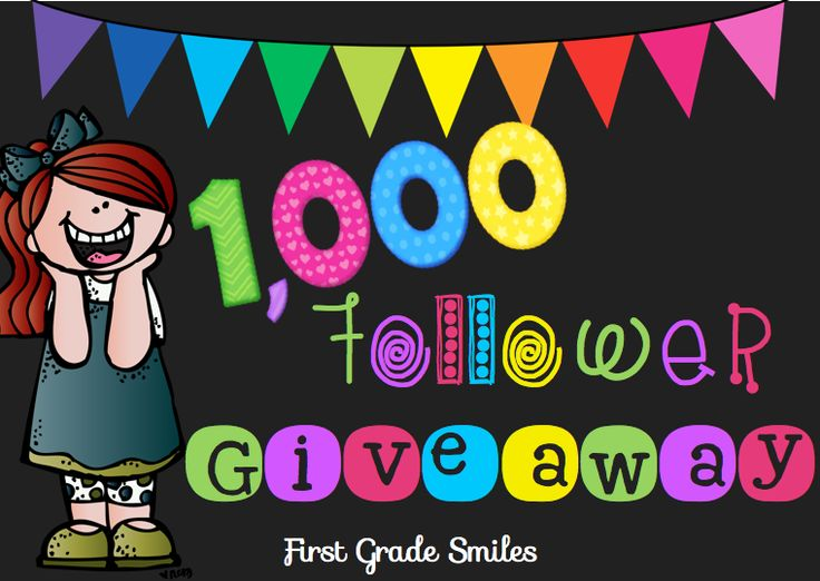 Win Some Great Stuff - First Grade Smiles: 1000 Follower Giveaway :)