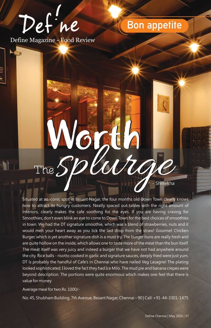 DownTown Cafe was featured in one of the most happening magazine- Outbox Solutions - Define Magazine & Map. Thanks to Ms.Shrilekha for beautifully penning down about Downtown Cafe.   Visit our cafe for a wonderful experience, rightly mentioned as Worth the Splurge.   http://Mydowntown.in/  #DownTown #DownTownCafe #India #Food #Cafe #Beaches #Foodies