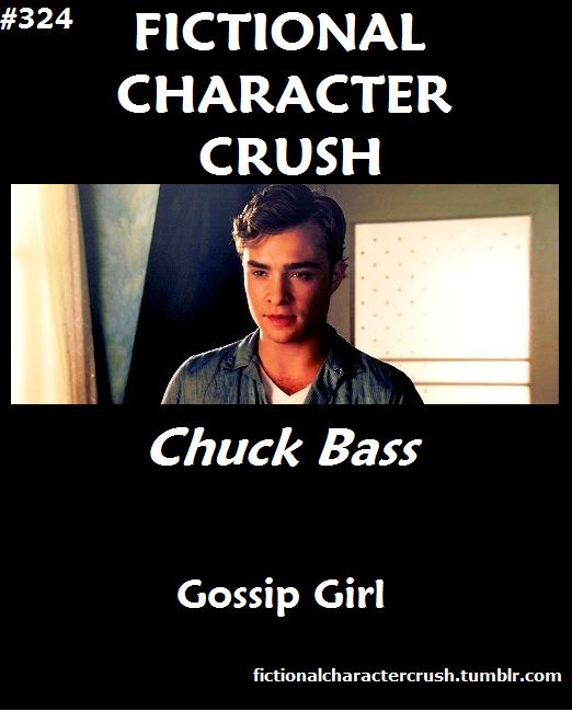 Chuck Bass. Always.