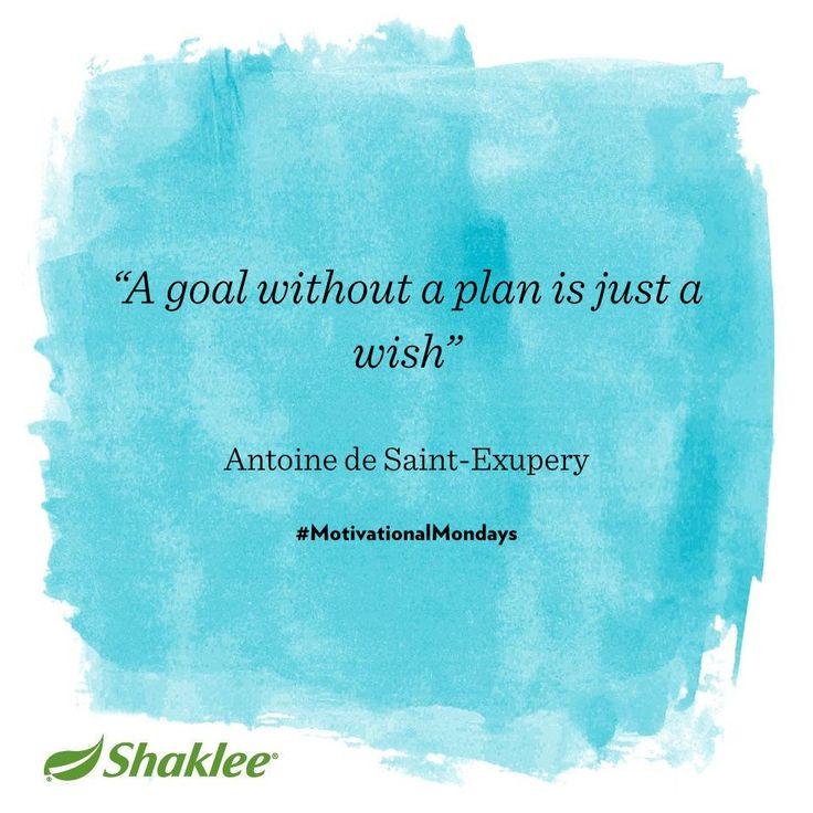 Make sure you have a goal AND a plan. #MotivationalMondays http://vitaminsupplements.myshaklee.com/us/en/