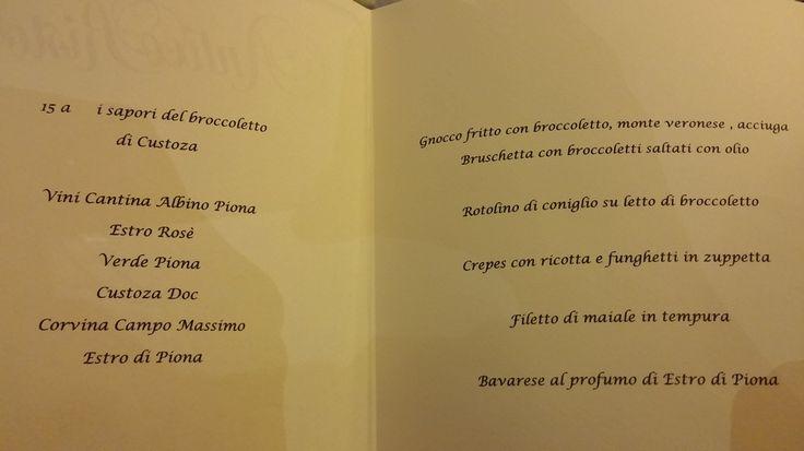 Cena del #Broccoletto di #Custoza al #Ristorante #Antico #Ristoro a #Sommacampagna #Verona. Il menu