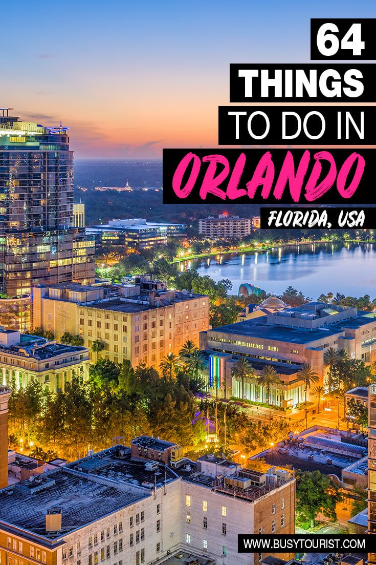 64 Best Fun Things To Do In Orlando Florida Attractions In Orlando Vacation Usa Disney World Fl