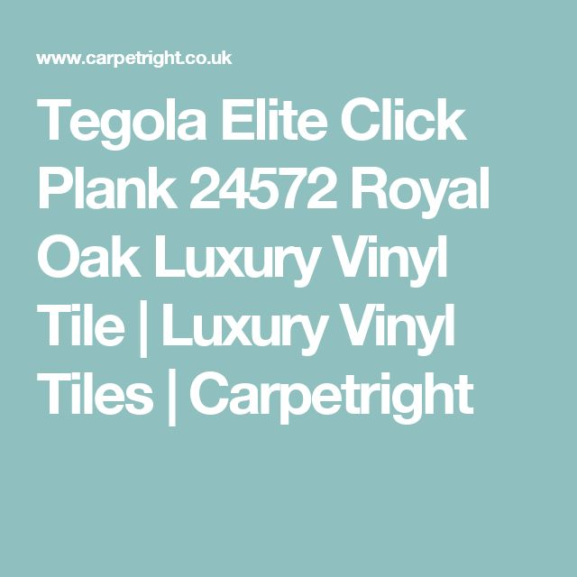 Tegola Elite Click Plank 24572 Royal Oak Luxury Vinyl Tile | Luxury Vinyl Tiles | Carpetright