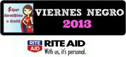 Ofertas de Viernes Negro 2013 súper baratísimo o gratis en Black Friday Rite Aid #blackfriday - Súper Baratísimo o Gratis