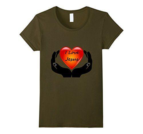 Download Women's I LOVE JESUS T-SHIRT LOVE Large Olive LeytonKit T ...