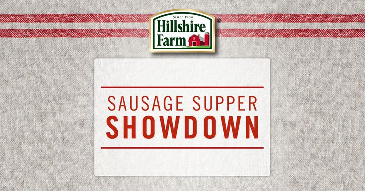 Delicious recipes and a $10,000 Grand Prize! Check out the Hillshire Farm Sausage Supper Showdown