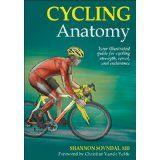 Cycling Anatomy (Sports Anatomy) (Paperback)By Shannon Sovndal