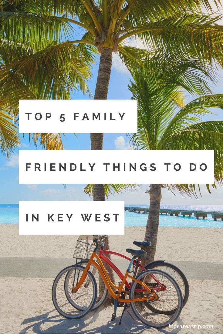 Key West has amazing things for families to experience both on and off the…