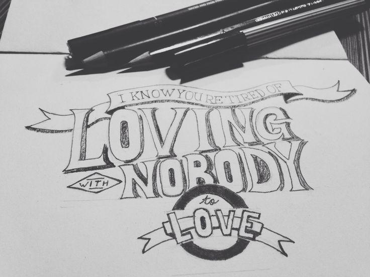 Loving nobody