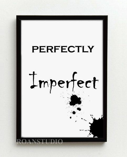 PEFECTLY IMPERFECT, plakat w ramie, Grafika w Roanstudio na DaWanda.com