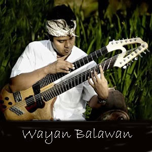 Indonesian guitar god. I Wayan Balawan born in Gianyar, Bali, September 9, 1973. Balawan known as Indonesia's top jazz musicians. He was a jazz guitarist who the name stuck and the more favored in Indonesia with guitar playing techniques Tapping Touch Style. He also had music education in Australia, but first he majored in rock music rather than jazz. Today Balawan formed Batuan Ethnic Fusion band that carries the exploration of traditional Balinese music.