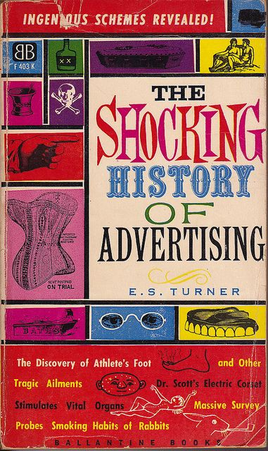 Shocking History of Advertising