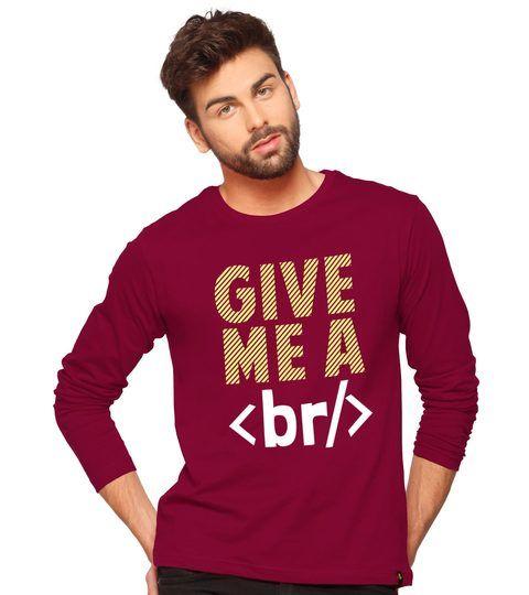 Give Me A Break Men's Printed Full Sleeve T-Shirt