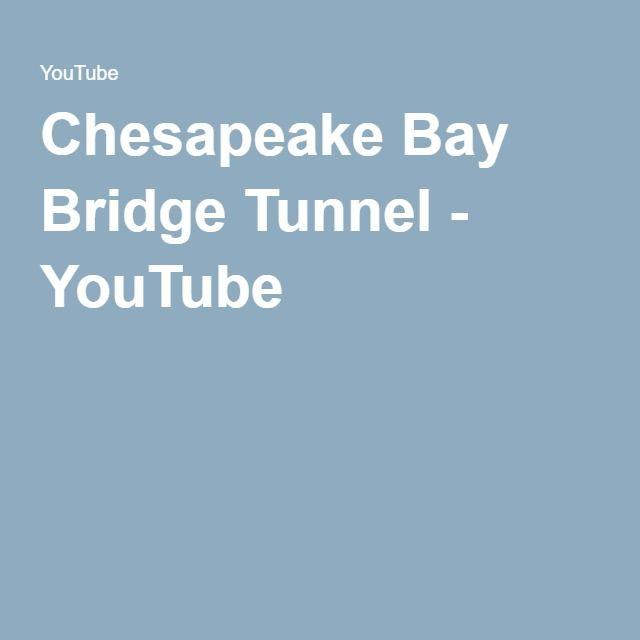 Chesapeake Bay Bridge Tunnel - YouTube