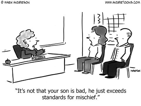 free funny classroom images and quotes | School Cartoon 6351: It's not that your son is bad, he just exceeds ...