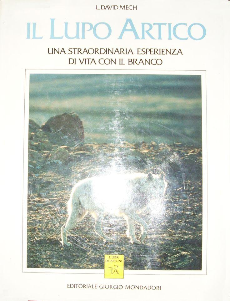 Il lupo Artico - L. David Mech - Recensioni su Anobii