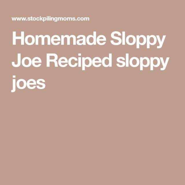 Homemade Sloppy Joe Reciped sloppy joes