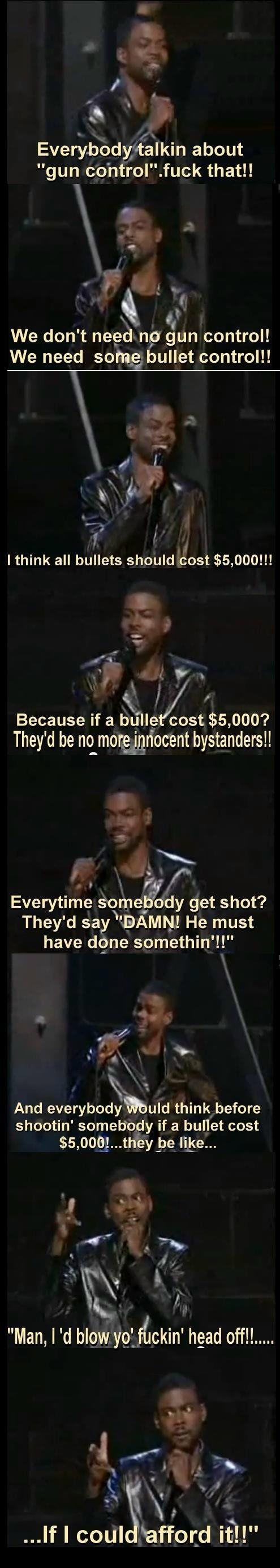 Bullet control. Haha! This is genius.