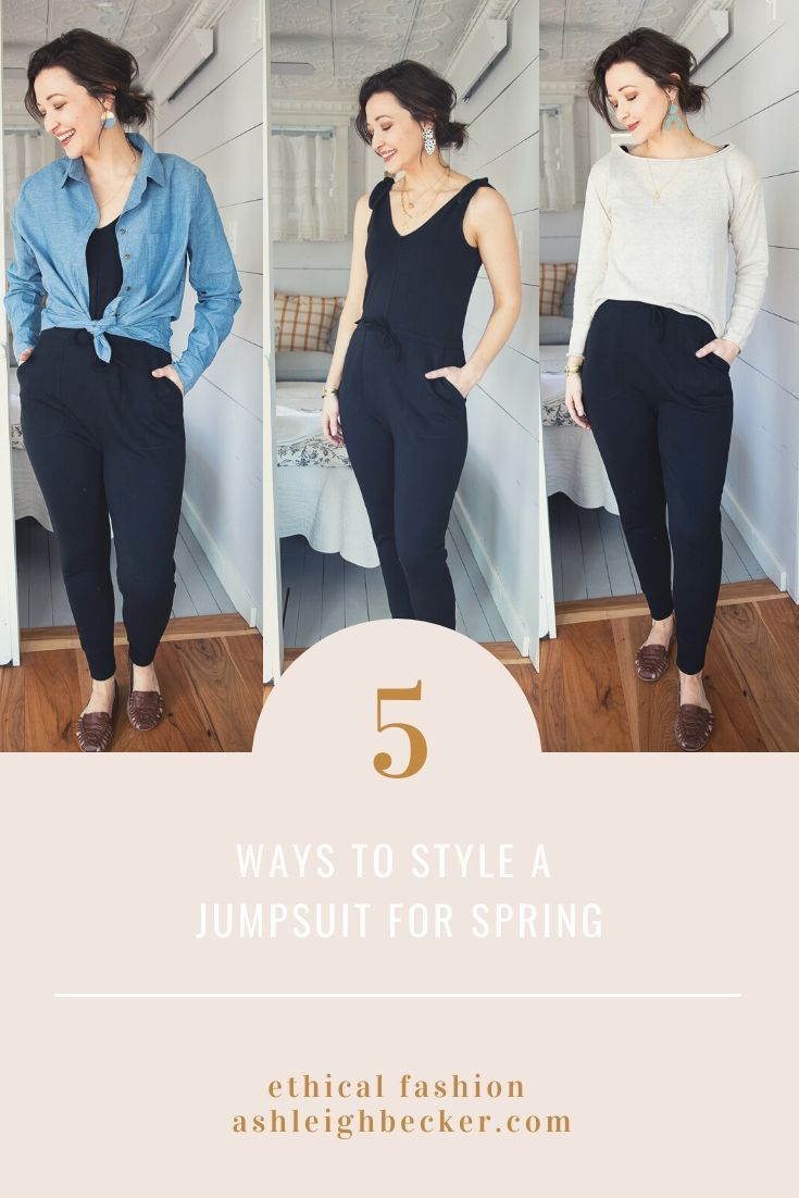 5 Ways To Style A Women S Ethical Jumpsuit For Spring By Ashleigh Becker Ethical Fashion Blogger In 2020 Ethical Fashion Blogger Fashion Ethical Fashion