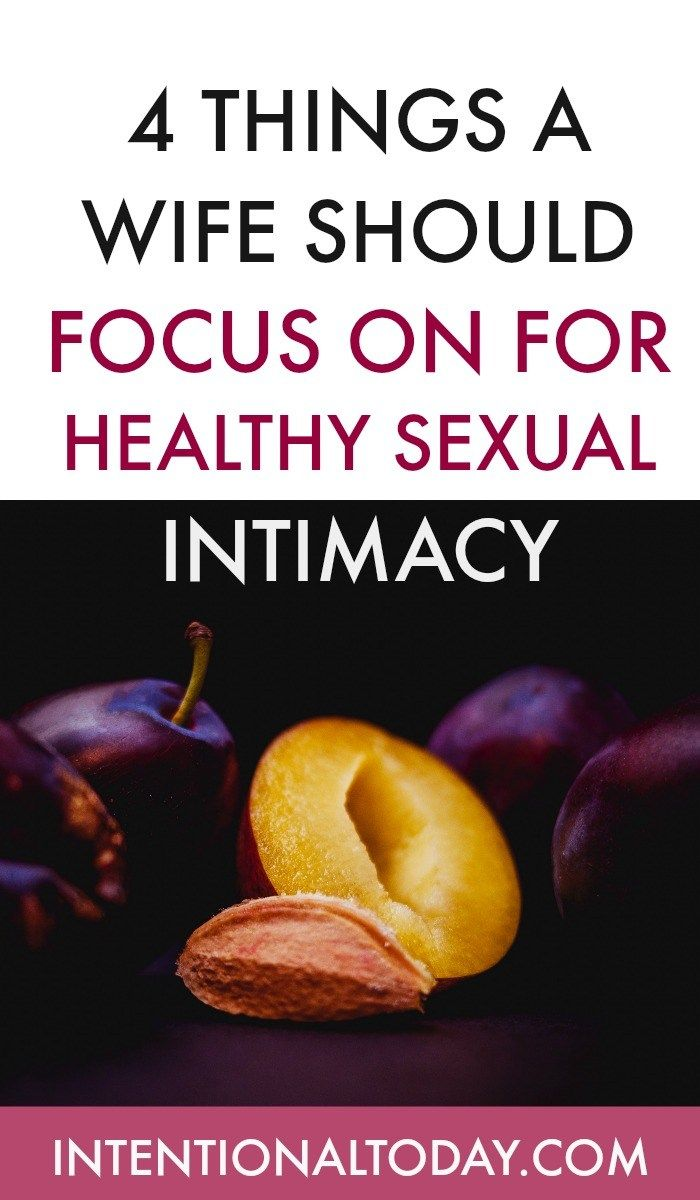 Sex and intimacy with my wife was