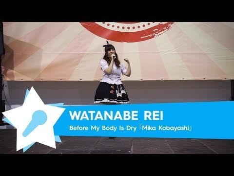 Watanabe Rei - Before My Body Is Dry (Don't Lose Your Way) [Live @ Napoli Comicon 2017] - YouTube