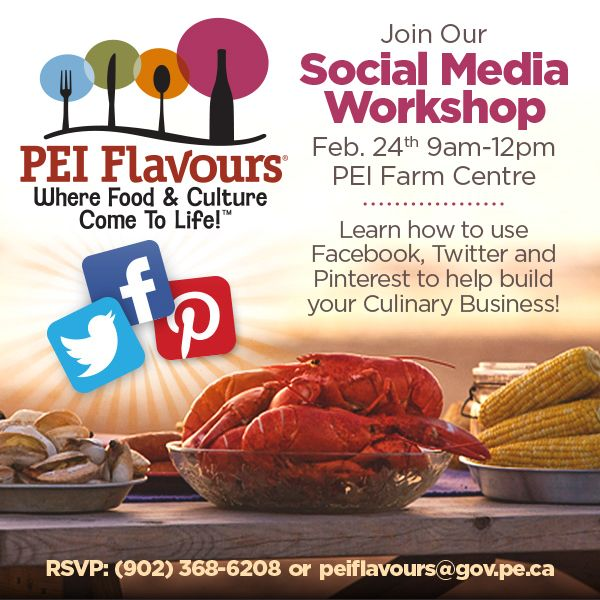All culinary businesses that are signed up for the 2014 PEI Culinary Trail are invited to join us for a half-day social media workshop February 24th, 2014. We will go over how to increase engagement, what you have been doing, and how to make sure your efforts are helping you achieve your goals & more. You will also have an opportunity to ask our social media manager, Ariana Salvo, any burning questions you have. Please RSVP to guarantee you have a seat: peiflavours@gov.pe.ca or (902)…
