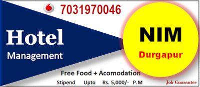 Hotel Mgmt. @ NIM Durgapur : Top Hotel Management in West Bengal at  NIM Durgap...