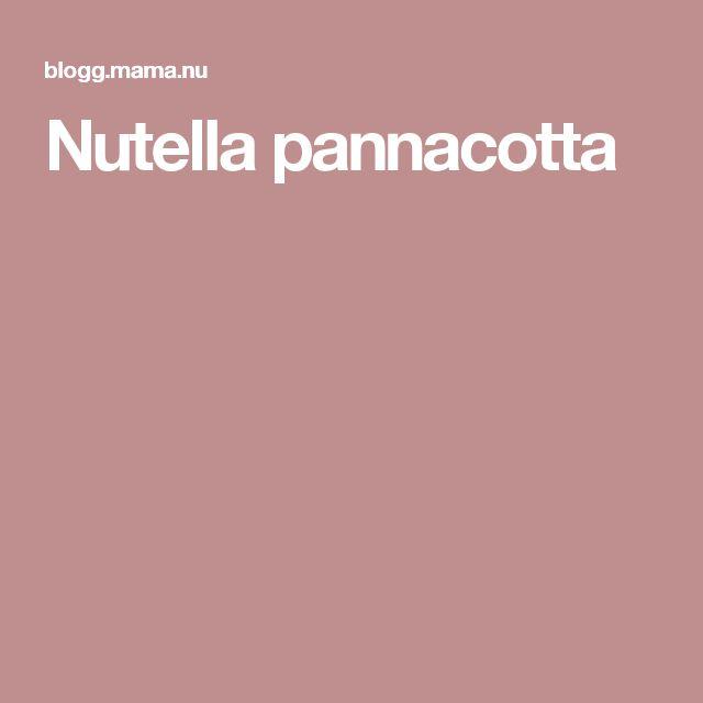 Nutella pannacotta
