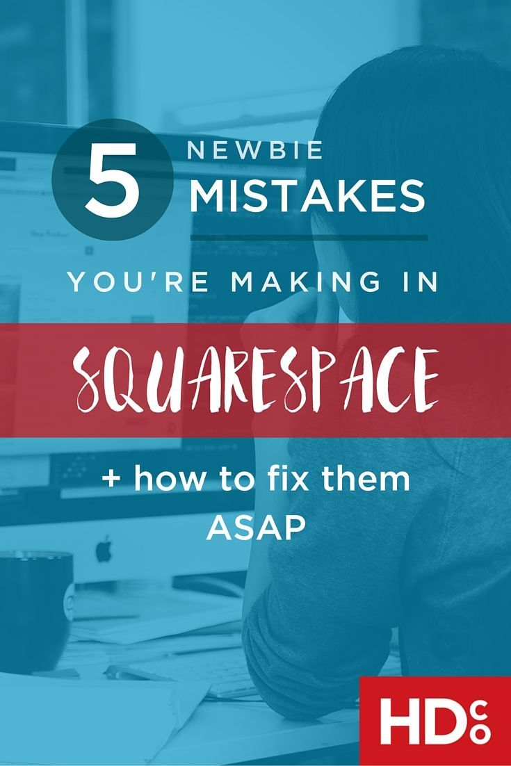 Squarespace websites are awesome –but there are a few tricks involved in making a great site you probably don't know. Here are 5 newbie Squarespace mistakes non- web designers are making–and how to fix them ASAP. | Hoot Design Co. –marketing and web design resources for small businesses and creative entrepreneurs.