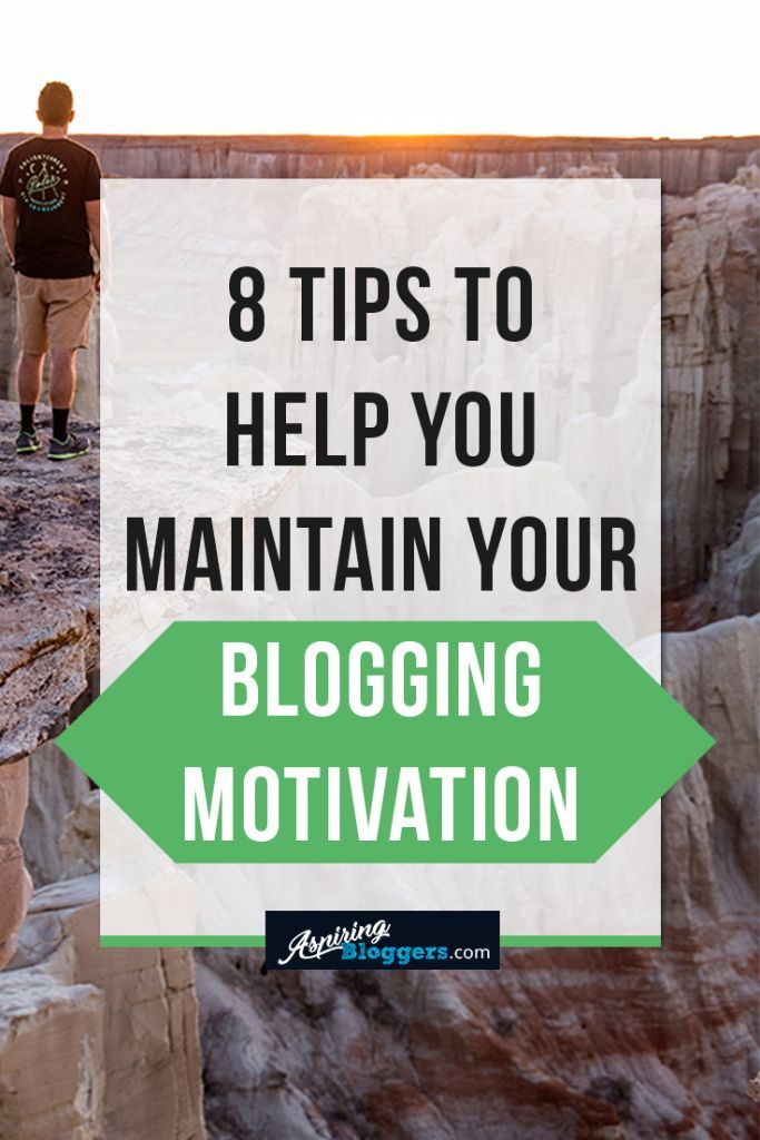 8 Effective Ways to Boost Your Blogging Motivation