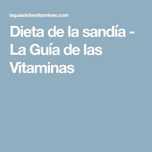 Dieta de la sandía - La Guía de las Vitaminas