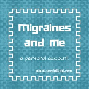 Migraines and me