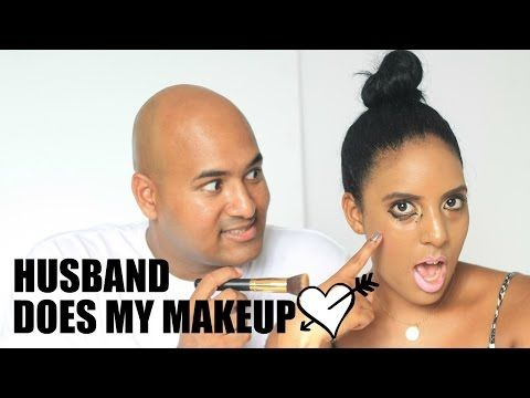 Husband Does my Makeup | Canvas Fashions - South African Beauty Blogger - YouTube