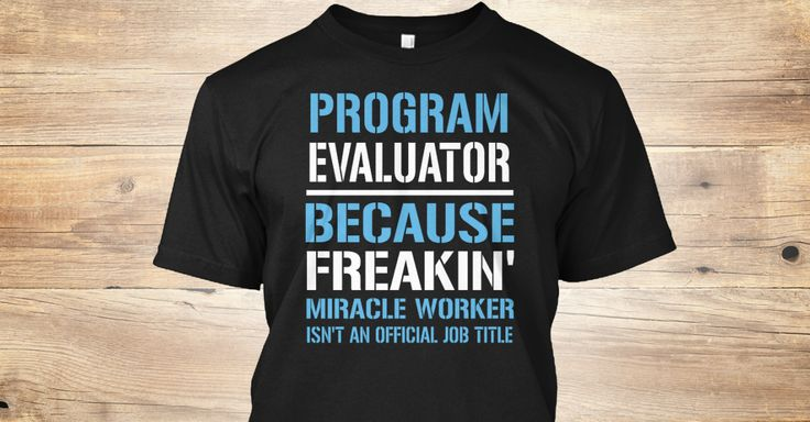 If You Proud Your Job, This Shirt Makes A Great Gift For You And Your Family.  Ugly Sweater  Program Evaluator, Xmas  Program Evaluator Shirts,  Program Evaluator Xmas T Shirts,  Program Evaluator Job Shirts,  Program Evaluator Tees,  Program Evaluator Hoodies,  Program Evaluator Ugly Sweaters,  Program Evaluator Long Sleeve,  Program Evaluator Funny Shirts,  Program Evaluator Mama,  Program Evaluator Boyfriend,  Program Evaluator Girl,  Program Evaluator Guy,  Program Evaluator Lovers…