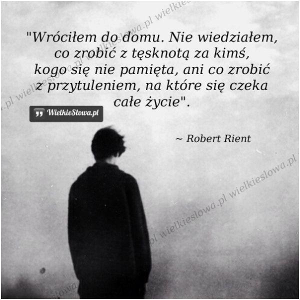 Wróciłem do domu... #RientRobert,  #Samotność, #Smutek  Wystarczy zarejestrować się na http://www.mydwoje.pl ;)