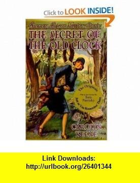 The Secret of the Old Clock (Nancy Drew, Book 1) (9781557091550) Carolyn Keene, Russell H. Tandy, Sara Paretsky , ISBN-10: 1557091552  , ISBN-13: 978-1557091550 ,  , tutorials , pdf , ebook , torrent , downloads , rapidshare , filesonic , hotfile , megaupload , fileserve