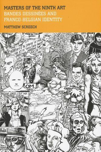 Masters of the Ninth Art: Bandes dessinees and Franco-Belgian Identity (Liverpool University Press - Contemporary French & Francophone Cultures) by Matthew Screech, http://www.amazon.com/dp/085323938X/ref=cm_sw_r_pi_dp_veqitb1Y03J6H