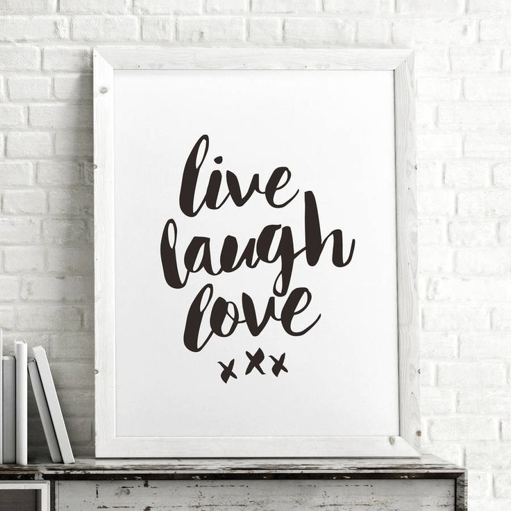 Live Laugh Love http://www.notonthehighstreet.com/themotivatedtype/product/live-laugh-love-typography-poster-wall-art Limited edition, order now!