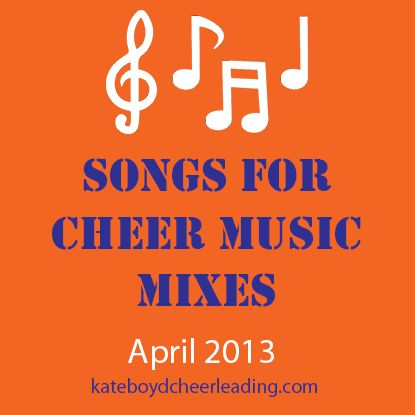 I'll be using some of these for sure! Great songs to use in your cheer music mixes | kateboydcheerleading.com