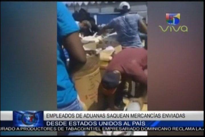 Captado En Video: Momento En El Que Empleados De Aduanas Supuestamente Saquean Mercancías Enviadas Desde Estados Unidos