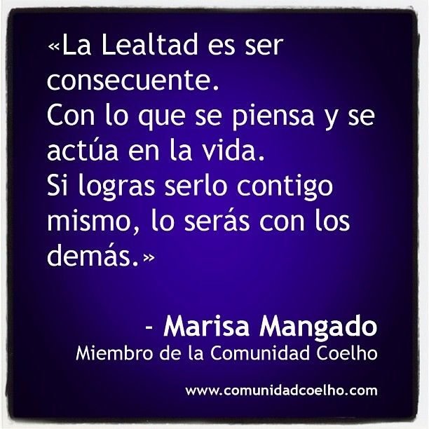 Marisa Mangado, miembro de la #ComunidadCoelho, sobre la #CCLealtad, en nuestro Facebook. - https://www.facebook.com/hoyempiezatunuevavida | http://www.instagram.com/comunidadcoelho