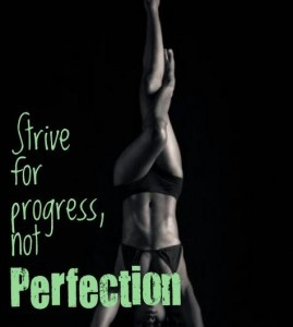 It's not about perfection, it's about getting better!