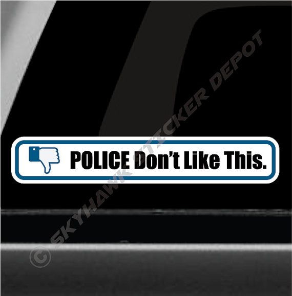 Police dont like this funny bumper sticker by skyhawkstickerdepot