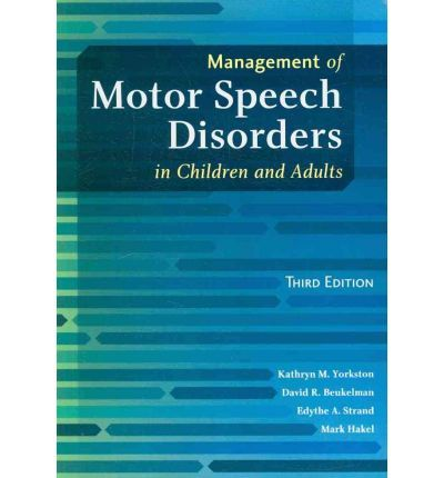 56 best speech pathology textbooks images on pinterest speech management of motor speech disorders in children and adults kathryn m yorkstown 9781416404347 fandeluxe Images