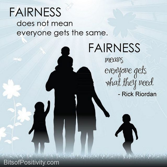 """Fairness does not mean everyone gets the same. Fairness means everyone gets what they need."" Rick Riordan (post includes free printable)"