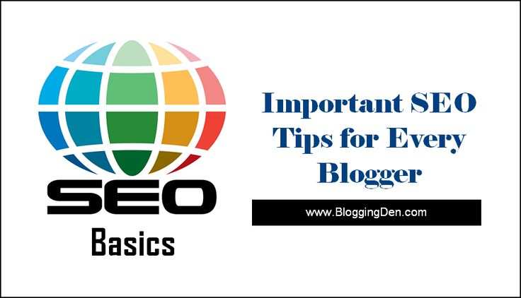 *10 Essential Search Engine Optimization Tips for Every Blogger*  What is SEO? SEO means #SearchEngineOptimization. SEO is the fundamental and essential concept to get huge organic #traffic and which helps you to rank your website in search engines. This article gives a basic idea on #SEOBasics 2018.  What are #search engines looking for? How can #SEO help your web presence become more profitable?  http://www.bloggingden.com/seo-basics-for-regular-blogs/