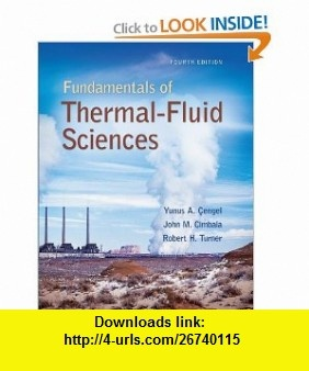 Fundamentals of thermal-fluid sciences 4th edition.