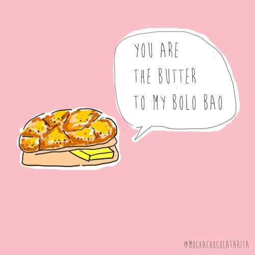 you are the butter in my bolo bao #valentine #cute #illustration #hongkong #food