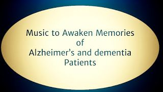 New Music App for Alzheimer's Patients Memory Alzheimer's Dementia | Alzheimer's Reading Room