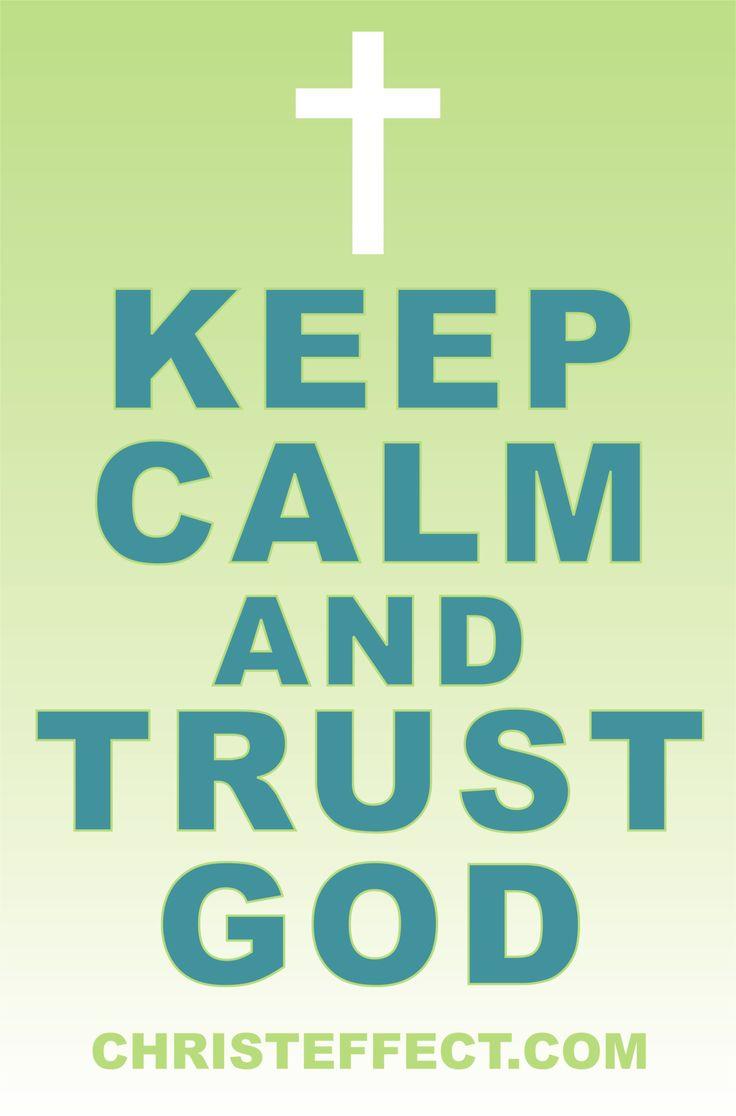 Trust God...Dear God, Calm Inspiration, Inspiration Quotes Truths, Church Stuff, Christian Things, Hot Pink, Faith Church, Adorable Things, Keep Calm And Trust God